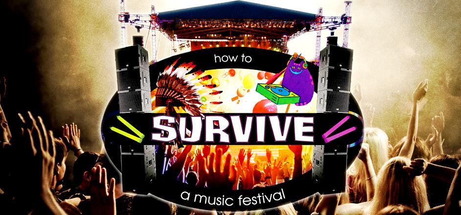 how to survive a music festival Wanna make it out alive after a summer filled with music festival craziness then  you need our music festival survival guide.